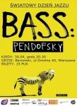 Bass Pendofsky (kwiecień 2013, klub Barometr, Warszawa)