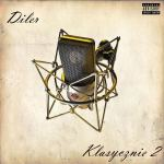 Diler - Klasycznie 2 (rap; 2010)