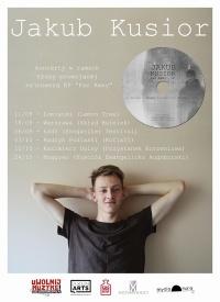 Trasa koncertowa Jakuba Kusiora