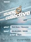 Mango Collective  (Rzeszów, Red Zone Pub, marzec 2013)