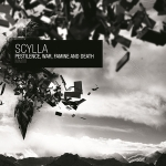 Scylla - Pestilence, War, Famine And Death (2012)