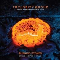 Trylobity Group - Burning Stones