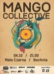 Mango Collective - Bochnia - Mala Czarna - 4-10-2013 - plakat