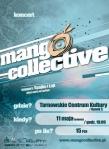 Mango Collective - Tarnow - maj 2013