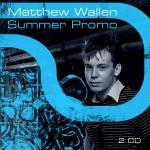 Matthew Wallen - Summer Promo (techno/muzyka elektroniczna; 2007)