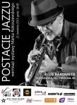 Postacie Jazzu - wernisaż M.Rokoszewskiego (kwiecień 2013, Barometr, Warszawa)