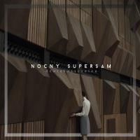 Nocny SuperSam - Dźwiękoszczelna